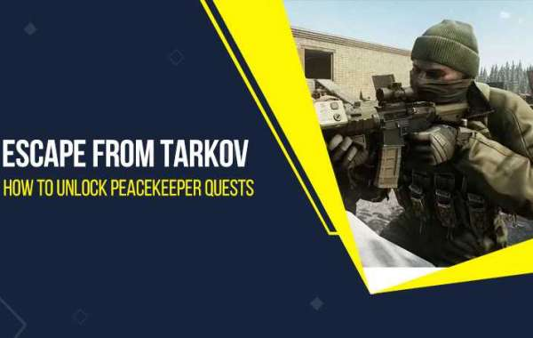 Escape from Tarkov - How to unlock Peacekeeper quests